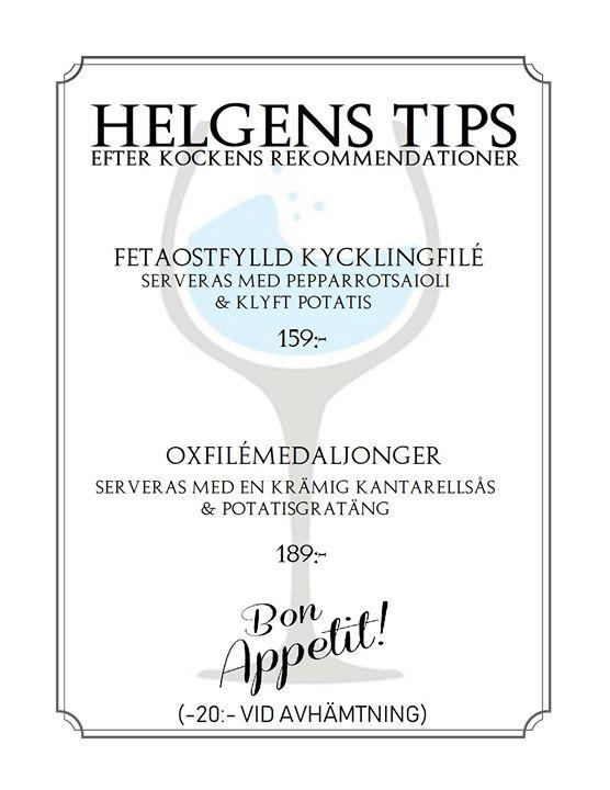 Äntligen Helg & här kommer Tipset från kocken :) 19-20-21 oktober