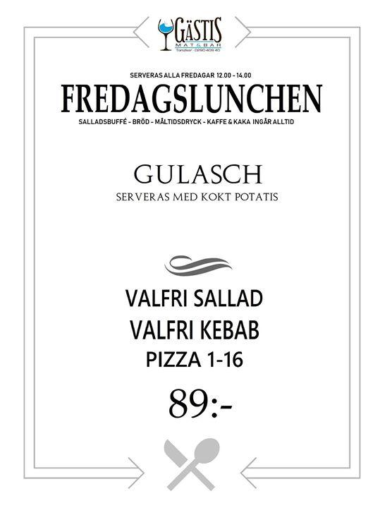 Fredagens Lunch på Gästis 12 oktober. Välkomna!