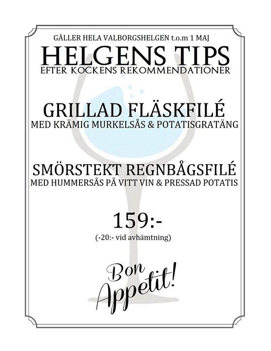 Helgens Tips! OBS: GÄLLER HELA VALBORG 1 MAJ