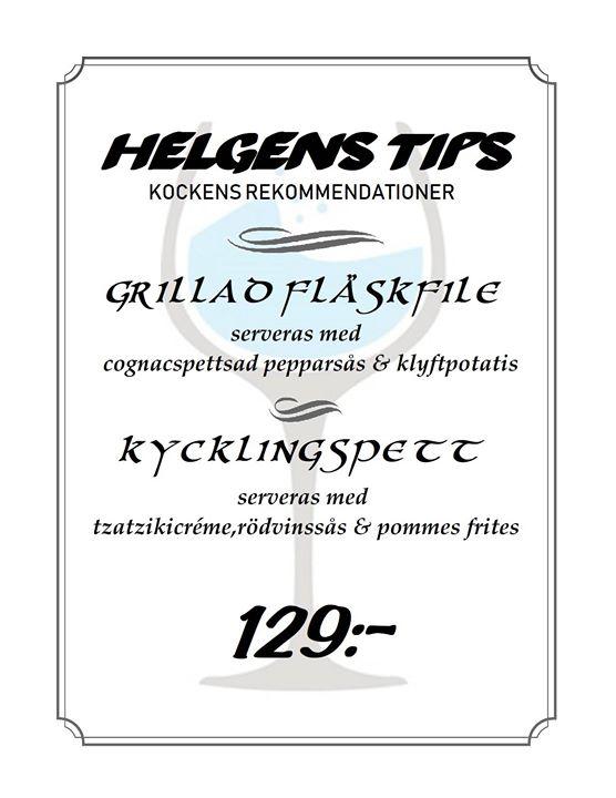 Här har vi helgens tips ärade gäster, med rekommendationer från självaste kocken