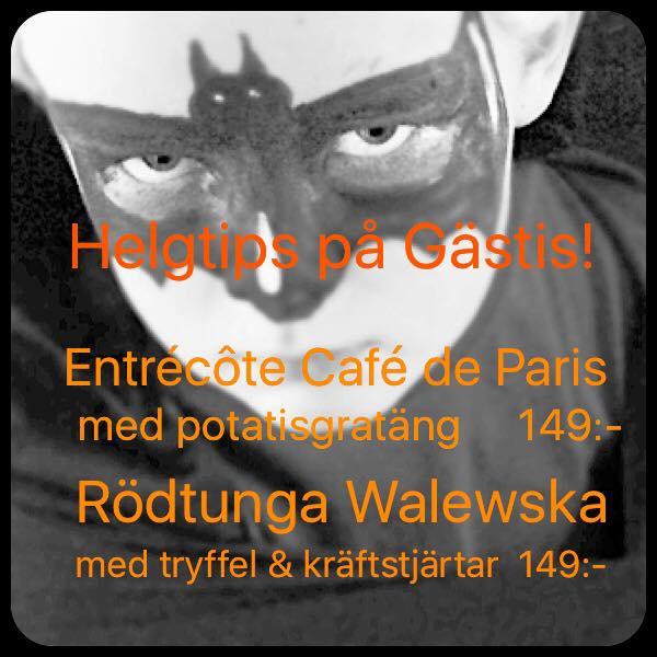 Helgtips! Entrécôte Café de Paris m. potatisgratäng 149:- Rödtunga Walewska m. tryffel & kräftstjärtar…