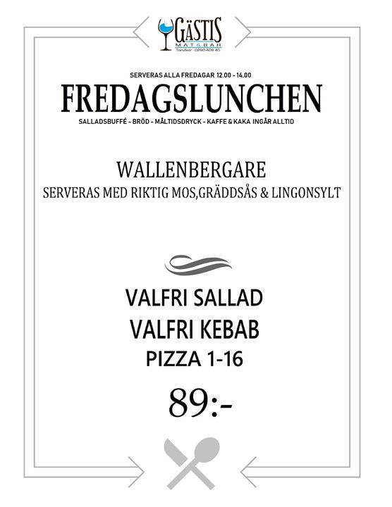 Fredagslunch på Gästis 26 April