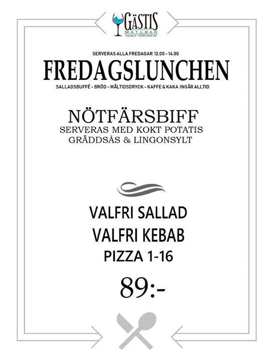Fredag och lunchen står dukad! Här är menyn på Gästis idag 14/6 VÄLKOMNA!